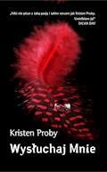 Wysłuchaj mnie - Kristen Proby - ebook