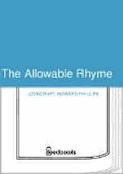 The Allowable Rhyme - Howard Phillips Lovecraft - ebook