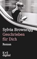 Geschrieben für dich - Sylvia Brownrigg - E-Book