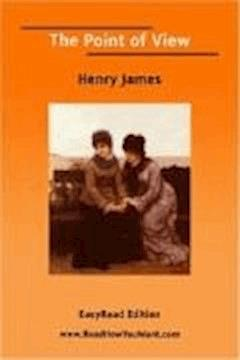 The Point of View - Henry James - ebook
