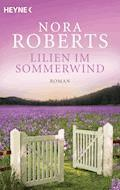 Lilien im Sommerwind - Nora Roberts - E-Book