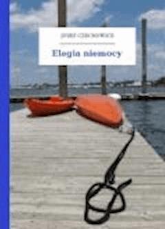 Elegia niemocy - Czechowicz, Józef - ebook