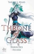 Throne of Glass 3 - Erbin des Feuers - Sarah J. Maas - E-Book