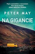 Na gigancie - Peter May - ebook