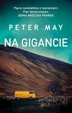 Na gigancie - Peter May - ebook