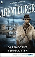 Die Abenteurer - Folge 35 - Robert deVries - E-Book
