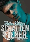 Schattenfieber - Florian Höltgen - E-Book