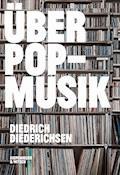 Über Pop-Musik - Diedrich Diederichsen - E-Book