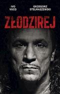 Złodzirej - Ivo Vuco, Grzegorz Stelmaszewski - ebook
