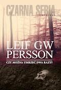 Czy można umrzeć dwa razy? - Leif GW Persson - ebook