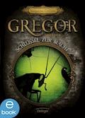 Gregor und der Schlüssel zur Macht - Suzanne Collins - E-Book