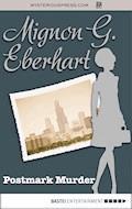 Postmark Murder - Mignon G. Eberhart - E-Book