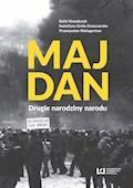 Majdan. Drugie narodziny narodu - Rafał Kowalczyk, Swietłana Grela-Krawczenko - ebook