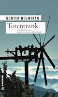 Totentrank - Günter Neuwirth - E-Book
