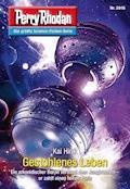 Perry Rhodan 2916: Gestohlenes Leben - Kai Hirdt - E-Book