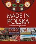 Made in Polska. Culture - design - sites - Krzysztof Żywczak - ebook
