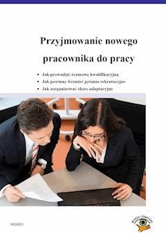 Przyjmowanie nowego pracownika do pracy - Joanna Węgrzyn, Katarzyna Drożdżewska - ebook