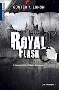 Royal Flash - Günter von Lonski - E-Book