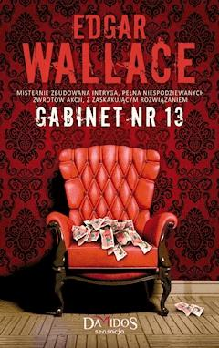 Gabinet nr 13 - Edgar Wallace - ebook