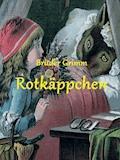 Rotkäppchen - Brüder Grimm - E-Book