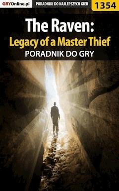 "The Raven: Legacy of a Master Thief - poradnik do gry - Antoni ""HAT"" Józefowicz - ebook"