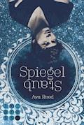 Spiegelstaub (Die Spiegel-Saga 2) - Ava Reed - E-Book