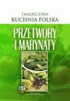 Przetwory i marynaty - O-press - ebook