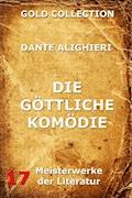 Die göttliche Komödie - Dante Alighieri - E-Book