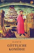Göttliche Komödie - Dante Alighieri - E-Book