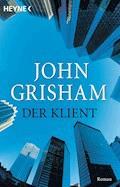 Der Klient - John Grisham - E-Book