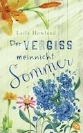 Der Vergissmeinnicht-Sommer - Leila Howland - E-Book