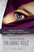 Arabski mąż - Tanya Valko - ebook