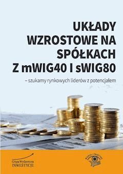Układy wzrostowe na spółkach z mWIG40 i sWIG80 - Michał Pietrzyca - ebook