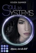 SoulSystems 3: Erkenne, was du bist - Vivien Summer - E-Book