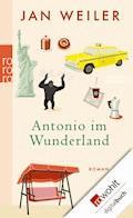 Antonio im Wunderland - Jan Weiler - E-Book