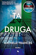 Ta druga - Michelle Frances - ebook