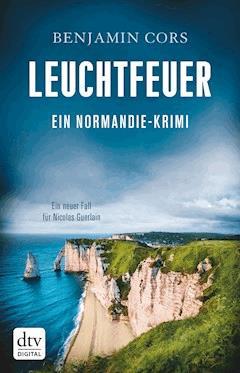 Leuchtfeuer - Benjamin Cors - E-Book