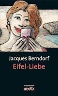 Eifel-Liebe - Jacques Berndorf - E-Book