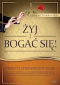 Żyj i bogać się - dla niej. Prosty i sprawdzony plan osiągnięcia wolności finansowej - Justyna Chmielewska - ebook