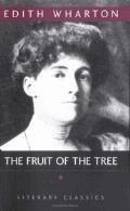 The Fruit of the Tree - Edith Wharton - ebook