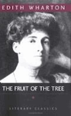 The Fruit of the Tree - Edith Wharton - ebook
