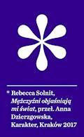 Mężczyźni objaśniają mi świat - Rebecca Solnit - ebook