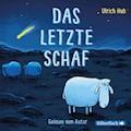 Das letzte Schaf - Ulrich Hub - Hörbüch