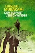 Der Elefant verschwindet - Haruki Murakami - E-Book