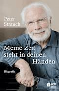 Meine Zeit steht in deinen Händen - Peter Strauch - E-Book + Hörbüch