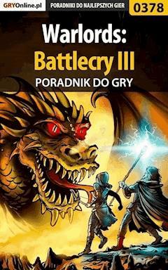 """Warlords: Battlecry III - poradnik do gry - Andrzej """"Calypso"""" Mielczarek - ebook"""