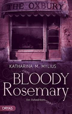 Bloody Rosemary - Katharina M. Mylius - E-Book