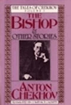 The Bishop and Other Stories - Anton Pavlovich Chekhov - ebook