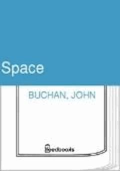 Space - John Buchan - ebook