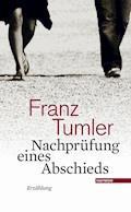 Nachprüfung eines Abschieds - Franz Tumler - E-Book
